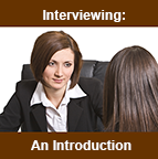 Interviewing - An Introduction to Becoming A Work Place Wizard